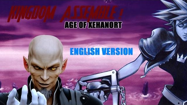 Kingdom Assemble ! Age of Xehanort - Based on the trailer of Avenger Age of Ultron (mashup)
